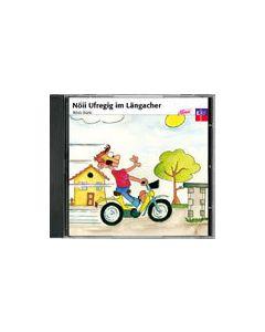 CD Nöii Ufregig im Längacher