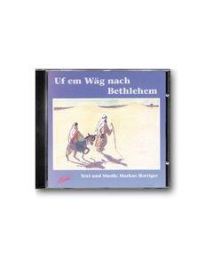 CD Uf em Wäg nach Bethlehem