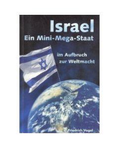 Israel - Ein Mini-Mega-Staat im Aufbruch zur Weltmacht (Occasion)