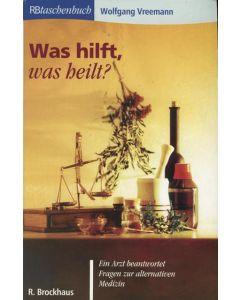 Was hilft, was heilt?  (Occasion)