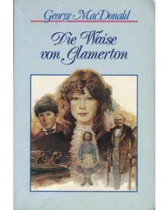 Die Waise von Glamerton  (Occasion)