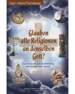 Glauben alle Religionen an denselben Gott?  (Occasion)