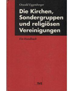 Die Kirchen, Sondergruppen und religiöse Vereinigungen  (Occasion)