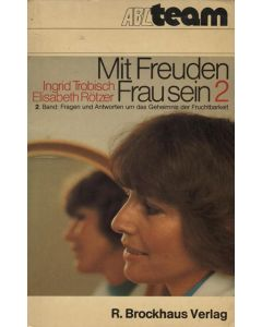 Mit Freuden Frau sein (Occasion) Bd.2