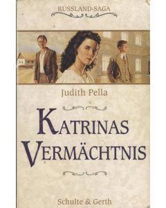 Katrinas Vermächtnis    Russland Saga Bd.4  (Occasion)