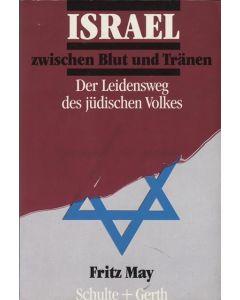 ISRAEL zwischen Blut und Tränen  (Occasion)