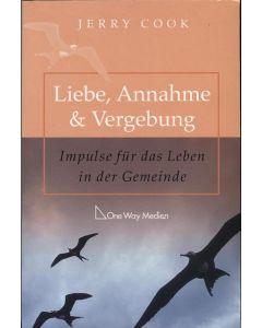Liebe,  Annahme + Vergebung  (Occasion)
