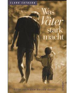 Was Väter stark macht (Occasion)