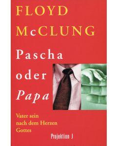 Pascha oder Papa (Occasion)