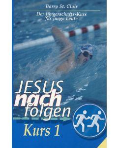 Jesus nachfolgen  Kurs 1 (Occasion )