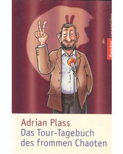 Das Tour-Tagebuch des frommen Chaoten  (Occasion)