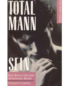 Total Mann sein (Occasion)