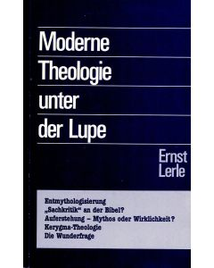 Moderne Theologie unter der Lupe (Occasion)
