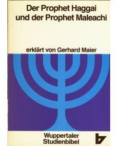 Der Prophet Haggai und der Prophet Maleachi  (Occasion)