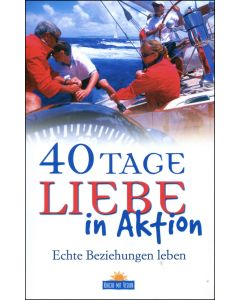 40 Tage Liebe in Aktion(Occasion)