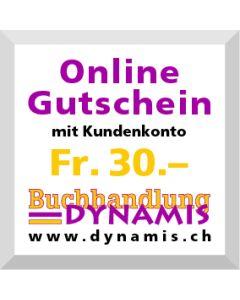 Online Geschenkgutschein Fr. 30.- (mit Kundenkonto)