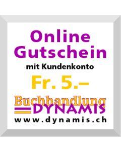 Online Geschenkgutschein Fr. 5.- (mit Kundenkonto)