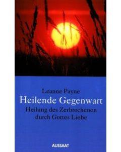 Heilende Gegenwart (Occasion)