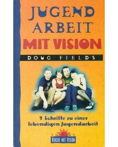 Jugendarbeit mit Vision (Occasion)