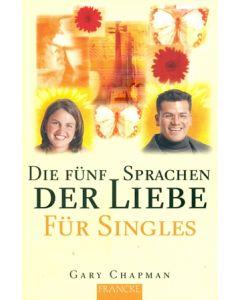 Die fünf Sprachen der Liebe für Singles (Occasion)