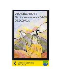 (MC) Schuldchischte/Verlorene Schöfli/de Zachäus