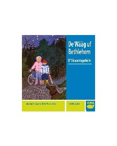 (MC) De Wääg uf Bethlehem / D'Wiehnachtsgschicht
