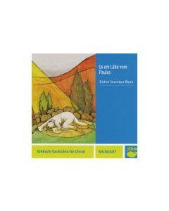 (CD) Us em Läbe vom Paulus/D Onesimus wett frey sy