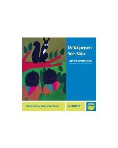 (CD) De Wägwyser/Vom Bätte