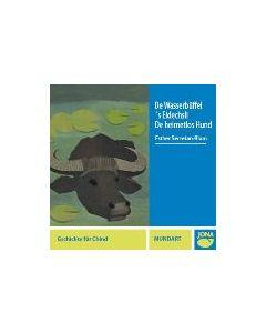 (CD) Wasserbüffel/S'Eidächsli/De heimetlos Hund
